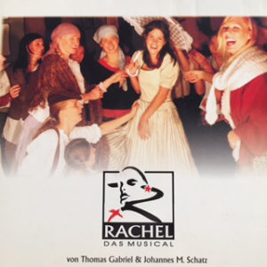 2005Thomas Gabriel; Rachel - das Musical (CD & DVD) (www.rachel-dasmusical.de)